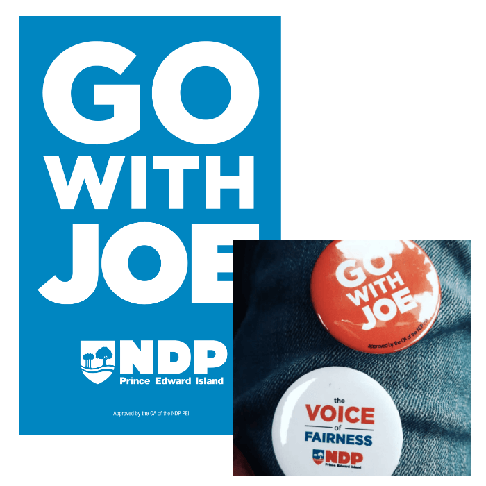NDP PEI Election poster and buttons